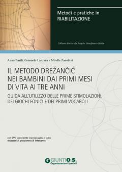 Il metodo Drežančić nei bambini dai primi mesi di vita ai tre anni