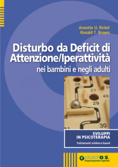 Disturbo da Deficit di Attenzione/Iperattività nei bambini e negli adulti